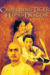 Crouching Tiger, Hidden Dragon (Wo hu cang long) (2000)