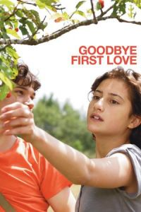 Goodbye First Love (Un amour de jeunesse) (2011)
