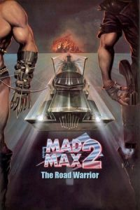 The Road Warrior (Mad Max 2) (1981)