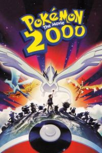 Pokémon: The Movie 2000 (Gekijô-ban poketto monsutâ: Maboroshi no pokemon: Rugia bakutan) (1999)