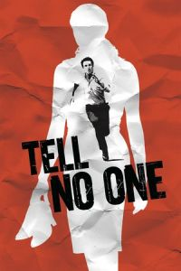 Tell No One (Ne le dis à personne) (2006)