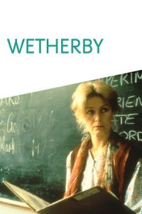 Wetherby (1985)