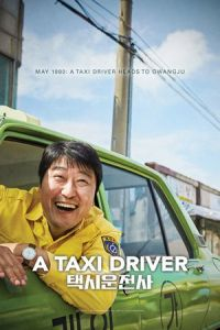 Nonton A Taxi Driver (Taeksi woonjunsa) (2017) Film Subtitle Indonesia Streaming Movie Download Gratis Online