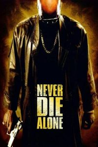 Never Die Alone (2004)