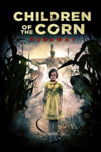 Nonton Children of the Corn: Runaway (2018) Film Subtitle Indonesia Streaming Movie Download Gratis Online