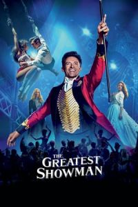 Nonton The Greatest Showman (2017) Film Subtitle Indonesia Streaming Movie Download Gratis Online