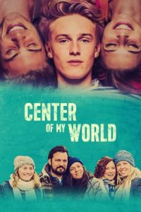 Center of My World (Die Mitte der Welt) (2016)