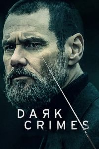Dark Crimes (True Crimes) (2016)