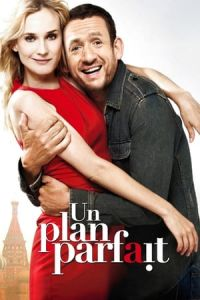 A Perfect Plan (Un plan parfait) (2012)