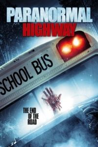 Paranormal Highway(2017)