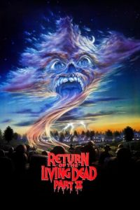Return of the Living Dead II (Return of the Living Dead: Part II) (1988)