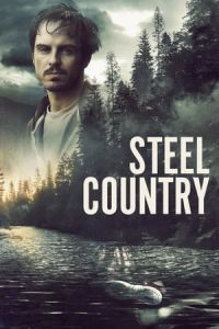 A Dark Place (Steel Country) (2018)