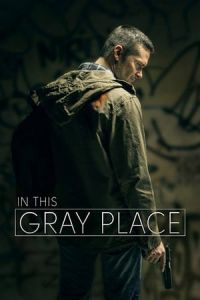 In This Gray Place (2018)