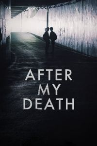 After My Death (Joi manheun sonyeo) (2017)