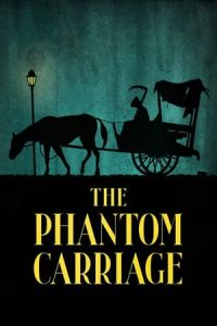 The Phantom Carriage (Korkarlen) (1921)