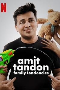 Amit Tandon: Family Tandoncies (2019)