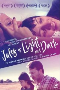 Jules of Light and Dark (2018)