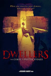 Dwellers: The Curse of Pastor Stokes (2019)